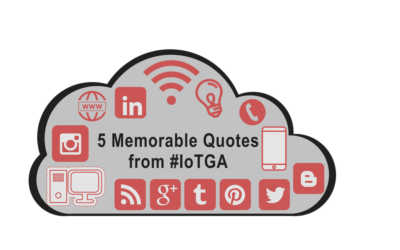 5 Memorable Quotes from #IoTGA